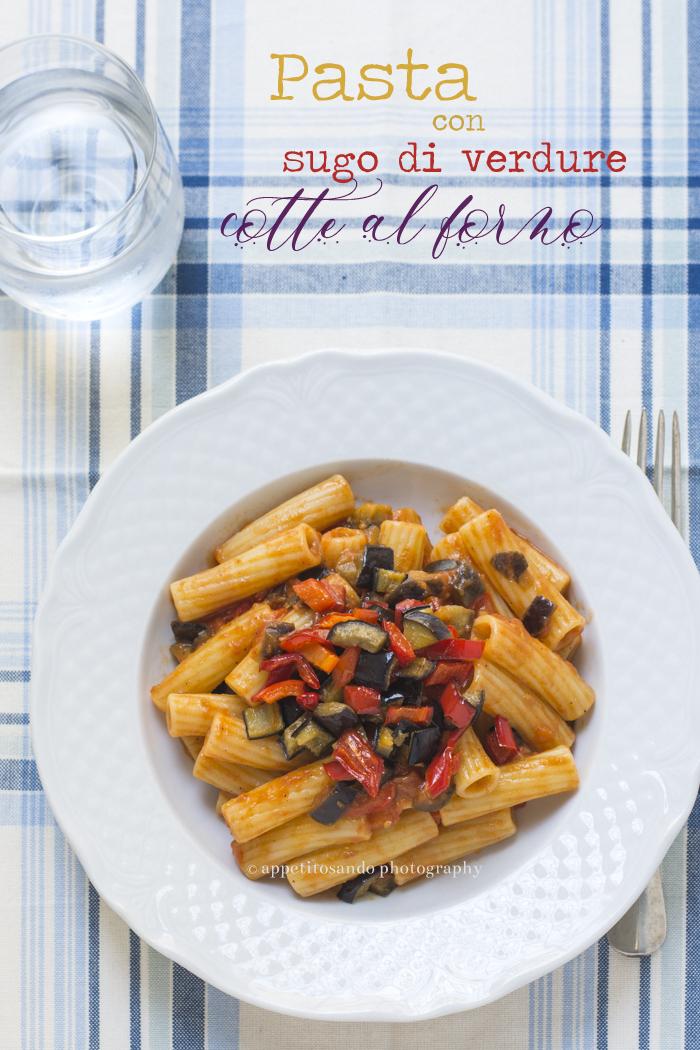 pasta con verdure cotte al forno